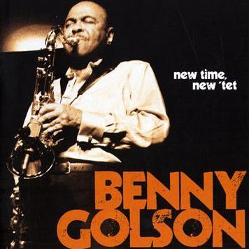 Benny Golson - New Time, New Tet